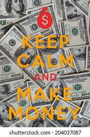Poster of Keep Calm and Make Money