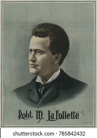 Poster of Robert M. La Follette, probably made during his successful run for Governor of Wisconsin. He won the 1900 race, and was re-elected in 1904