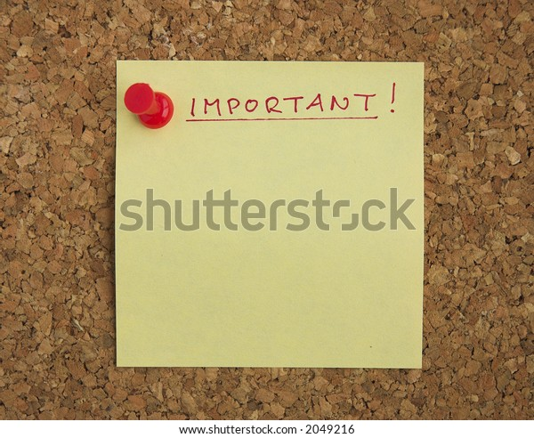 Postit note pinned on cork noticeboard with 'Important!' heading.