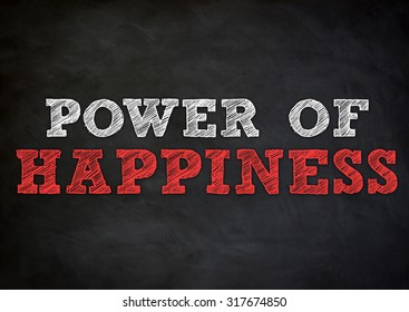 Power of happiness