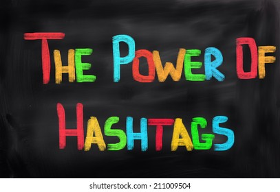 The Power Of Hashtags Concept