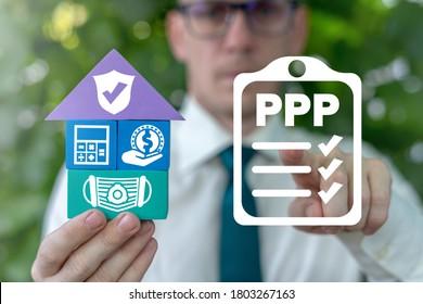PPP Paycheck Protection Program Loan Forgiveness Business Concept. Financial Compensation, Lending After Coronavirus Crisis.