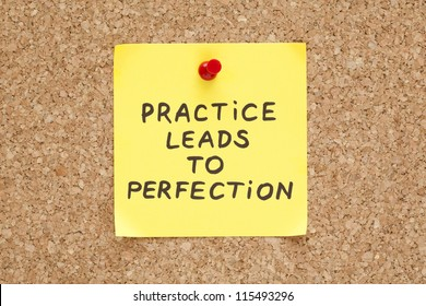 Practice leads to perfection, written on an yellow sticky note on a cork bulletin board