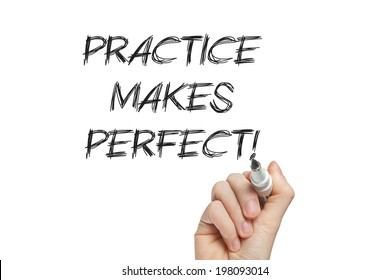 Practice makes perfect handwritten with a marker on a whiteboard