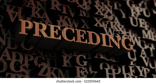 Preceding - Wooden 3D rendered letters/message.  Can be used for an online banner ad or a print postcard.