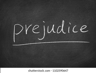 prejudice concept word on a blackboard background