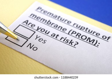 Premature rupture of membrane (PROM): are you at risk? yes or no