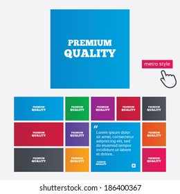Premium quality sign icon. Special offer symbol. Metro style buttons. Modern interface website buttons with hand cursor pointer.