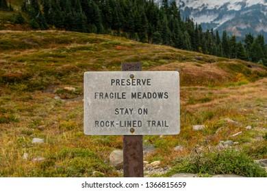 Preserve Fragile Meadows Sign in Alpine Region of Mount Rainier