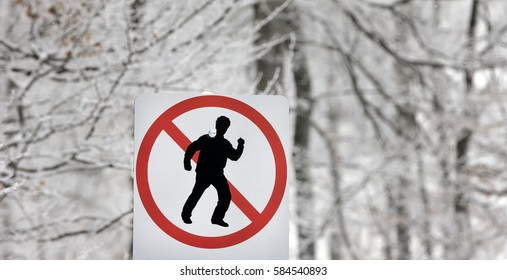 preserve nature, no walking sign in the mountain