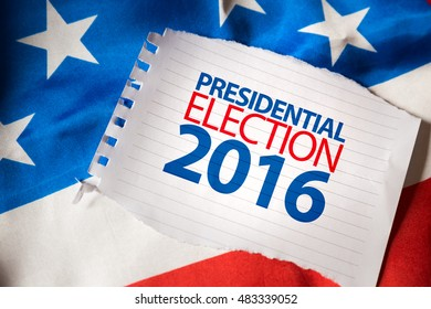 Presidential Election 2016 on notepaper and the US flag