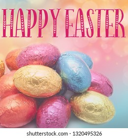 Pretty Square Easter background, with Happy Easter quote and mini chocolate eggs in foil.  Great for social media campaigns.