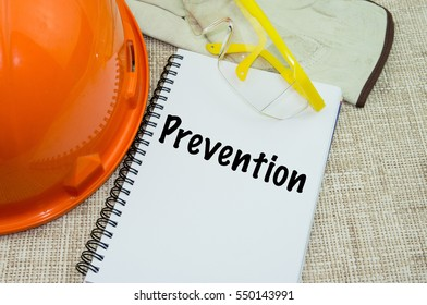 Prevention. Safety and Health at Workplace Concept