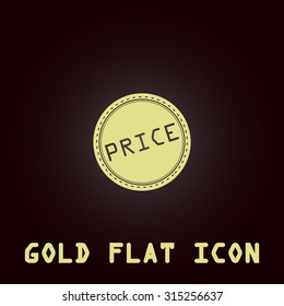 Price Badge Label or Sticker. Gold flat icon. Symbol for web and mobile applications for use as logo, pictogram, infographic element