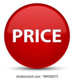 Price isolated on special red round button abstract illustration