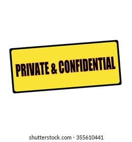private and confidential wording on rectangular signs