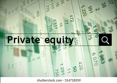 Private equity written in search bar with the financial data visible in the background. Multiple exposure photo.