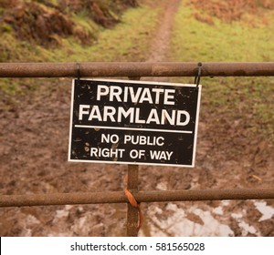 """Private Farmland, No Public Right of Way"" Sign Attached to a Metal Gate in the Remote Snowdrop Valley near Wheddon Cross,within Exmoor National Park in Rural Somerset, England, UK"