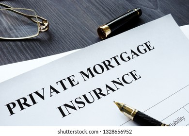 Private Mortgage Insurance PMI form with pen.