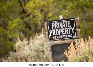 Private Property. No trespassing.