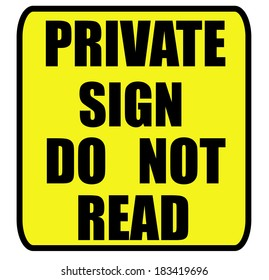 private sign do not read sign isolated over a white background