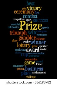 Prize, word cloud concept on black background.