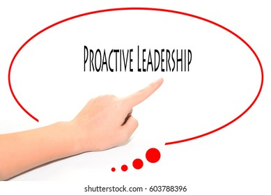Proactive Leadership  -  Hand writing word to represent the meaning of Business word as concept.