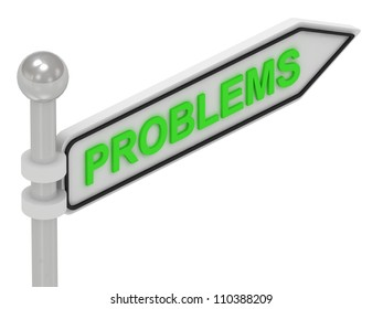 PROBLEMS arrow sign with letters on isolated white background