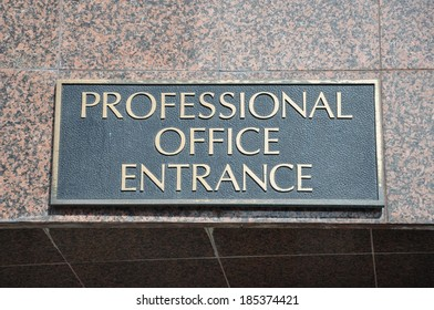 Professional office entrance sign
