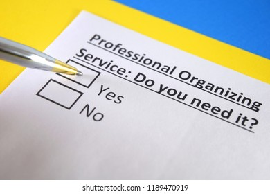 Professional organizing service : Do you need it? yes or no