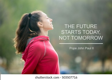 """Profile portrait of happy sporty woman relaxing in park. Female model breathing fresh air outdoors. Healthy active lifestyle concept. Motivational text """"The future starts today, not tomorrow"""""""