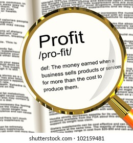 Profit Definition Magnifier Shows Income Earned From Business