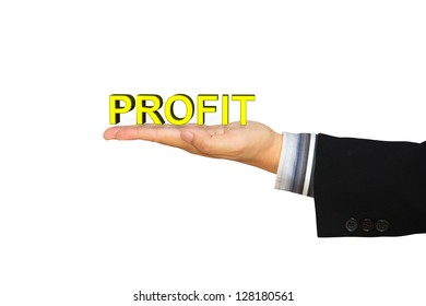 Profit message in businessman hand, Isolated over white