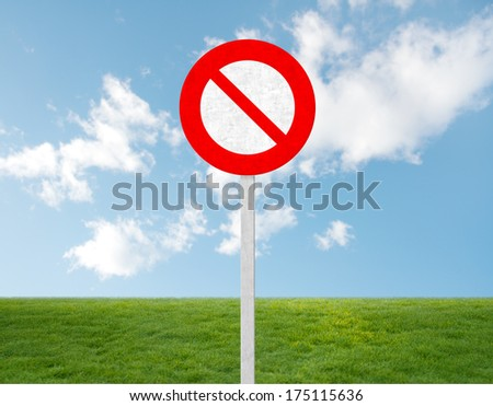 prohibited sign on grass