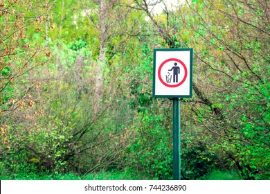 Prohibiting  littering sign in forest. Environmental protection concept