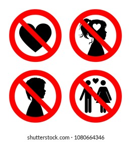 Prohibition sign icons collection, set of  illustration isolated on white. Red forbidden circle. No love, no girls, no boys, no falling in love