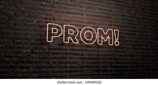 PROM! -Realistic Neon Sign on Brick Wall background - 3D rendered royalty free stock image. Can be used for online banner ads and direct mailers.
