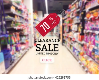 Promotion sale tag and  promotion supermarket clearance sale with  blur background.