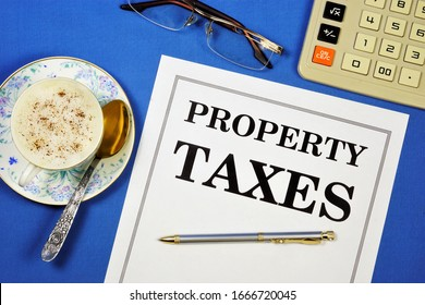 Property Taxes— mandatory gratuitous payment levied from organizations and individuals.