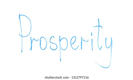 Prosperity word written on glass, success and welfare of business, profitability
