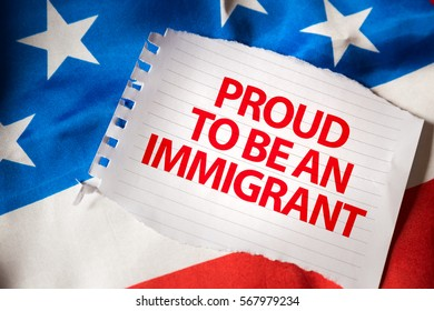 Proud To Be An Immigrant
