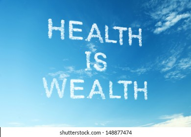 """Proverb """"Health is wealth"""""""