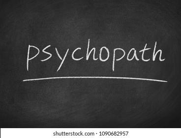 psychopath concept word on a blackboard background