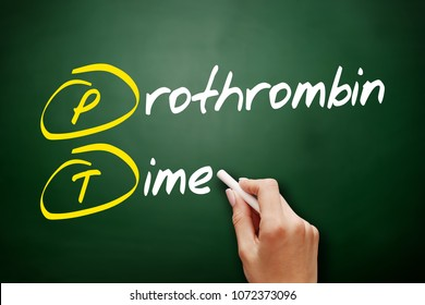 PT - Prothrombin Time acronym, concept on blackboard