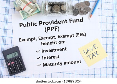 Public provident fund, PPF, a Government of India investment scheme, with triple exempt benefit on investment, interest, maturity amount.