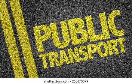 Public Transport written on the road
