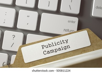 Publicity Campaign Concept. Word on Folder Register of Card Index. Sort Index Card on Background of White Modern Keypad. Closeup View. Selective Focus. Toned Illustration. 3D Rendering.