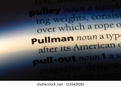 pullman word in a dictionary. pullman concept.