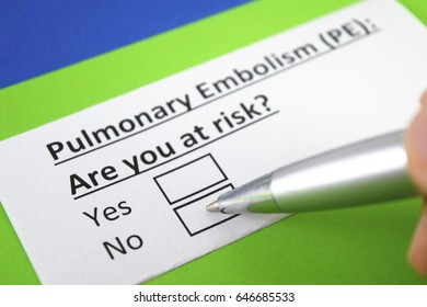 Pulmonary embolism : are you at risk? yes or no
