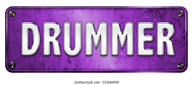 PURPLE Realistic Chrome/metallic 'DRUMMER' text on a banner or metal plate. Grunge Style (Not 3D Render)